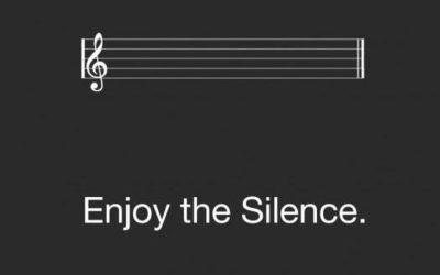 Enjoy the silence !